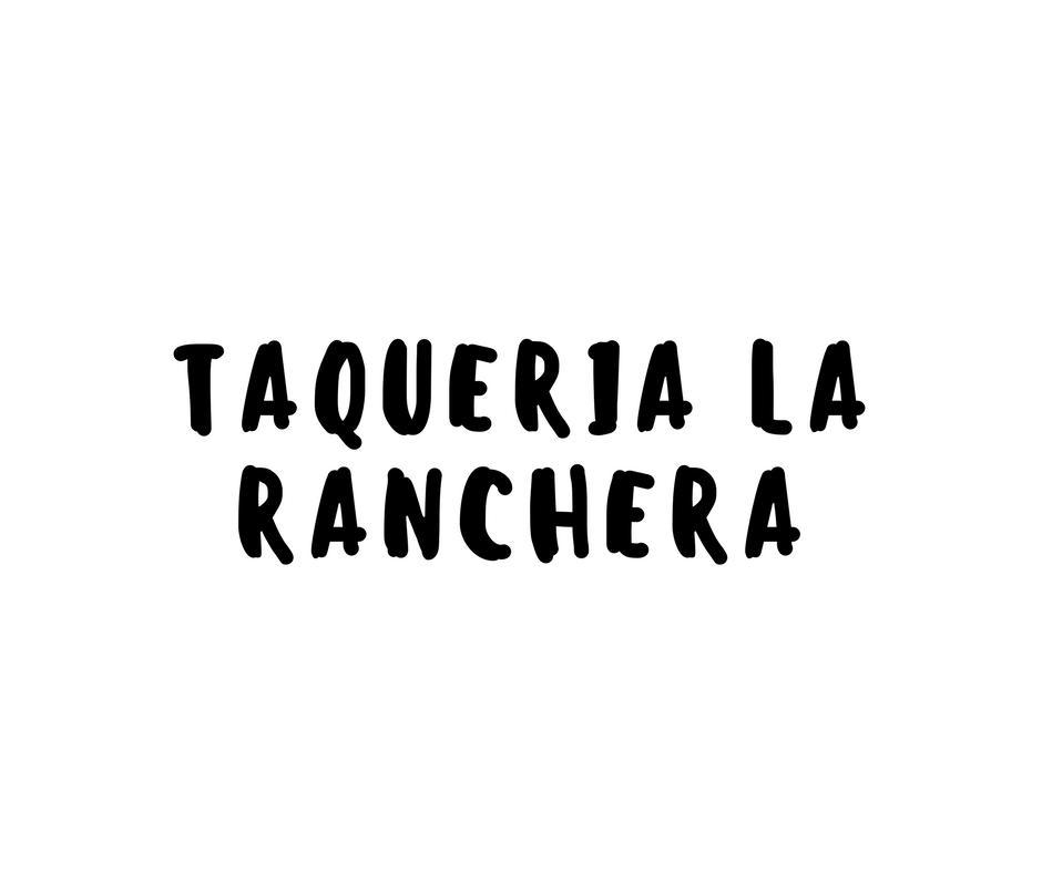 Taqueria La Ranchera