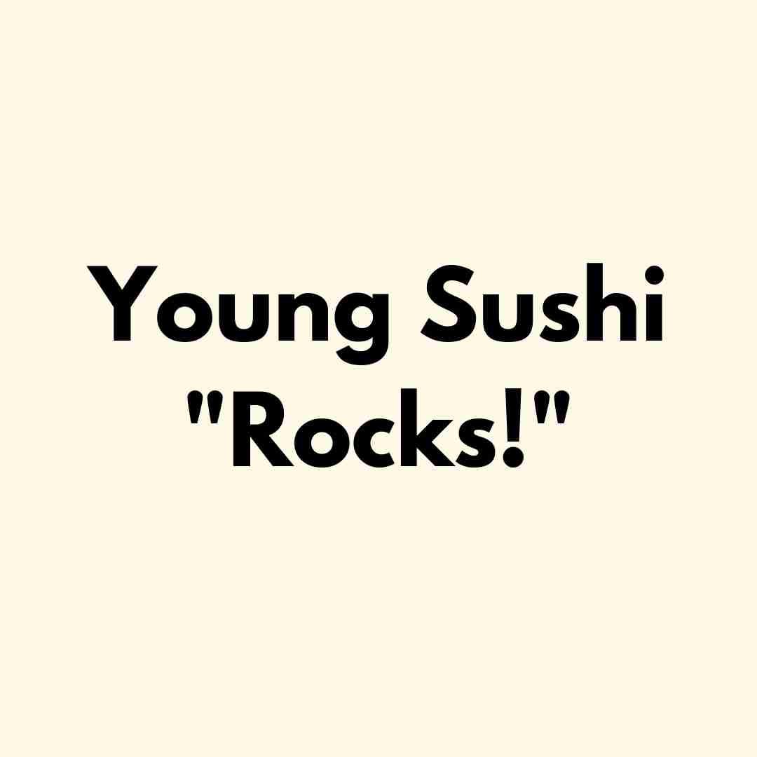 Young Sushi