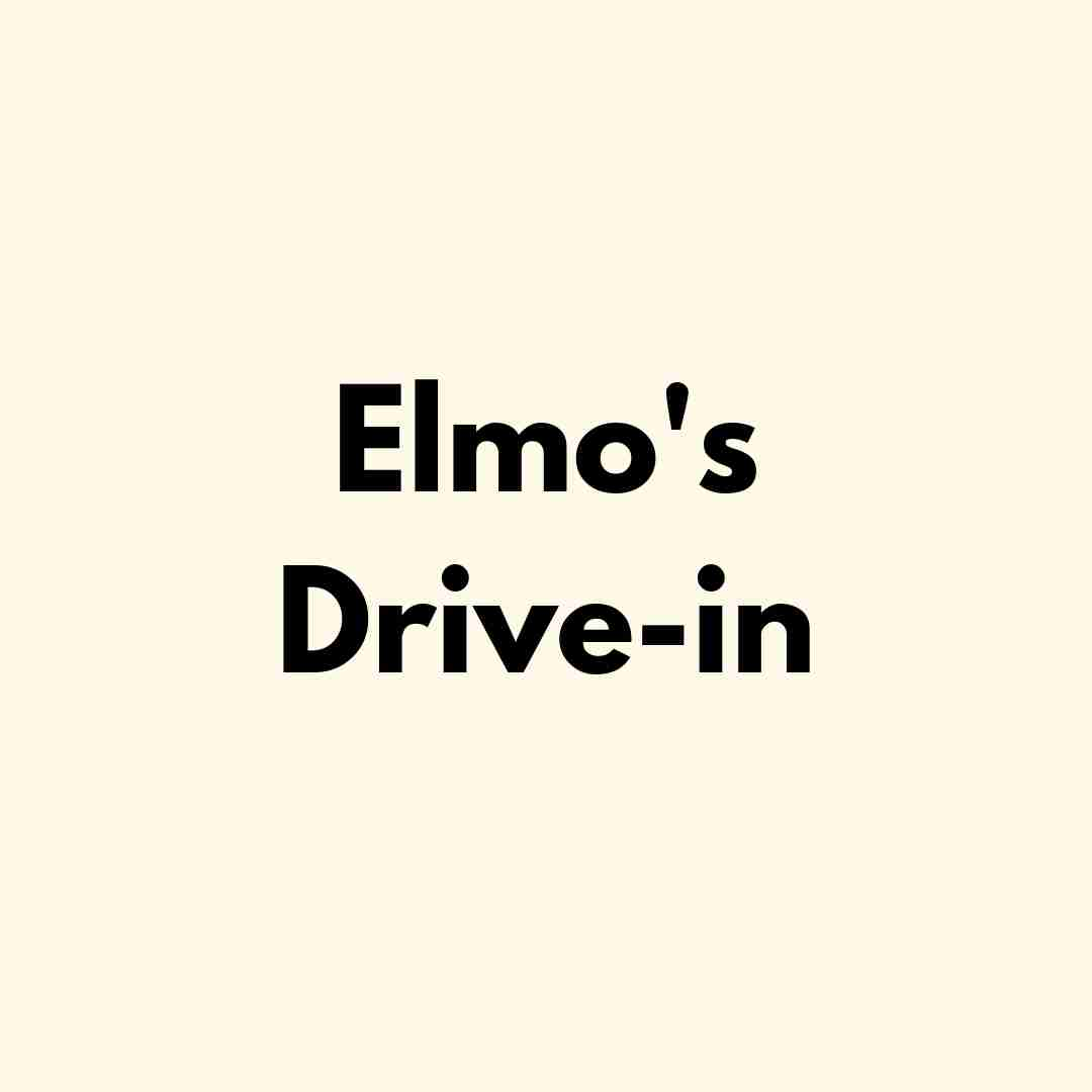 Elmo's Drive-in