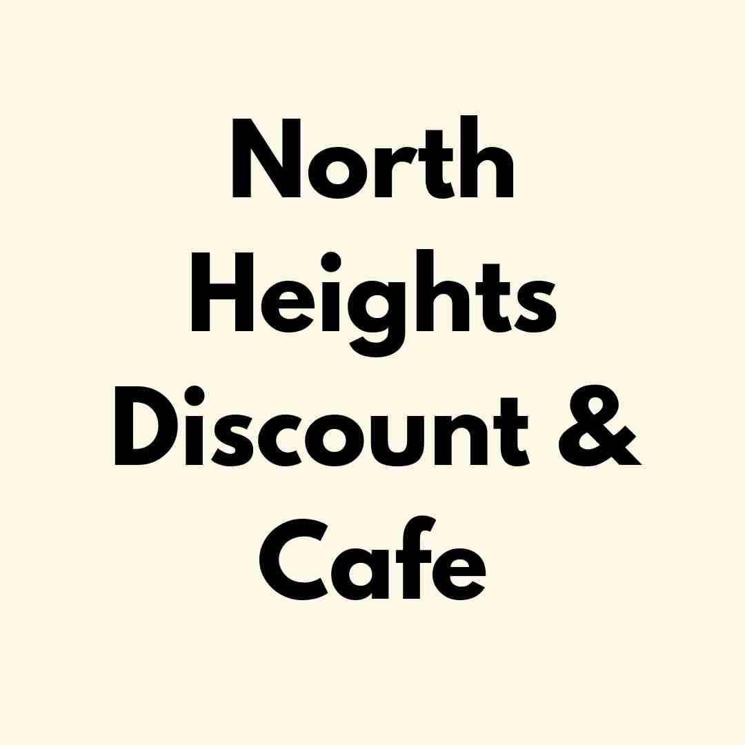 North Heights Discount & Cafe