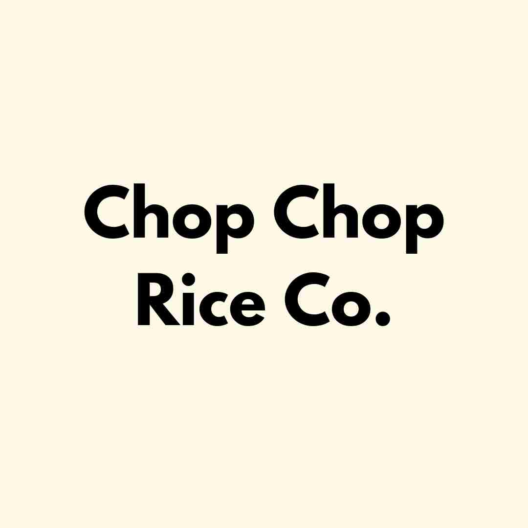 Chop Chop Rice Co.