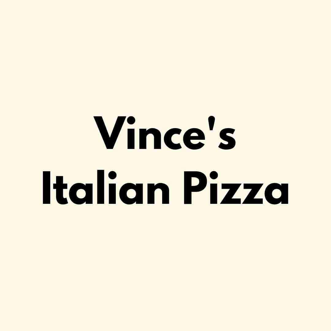 Vince's Italian Pizza