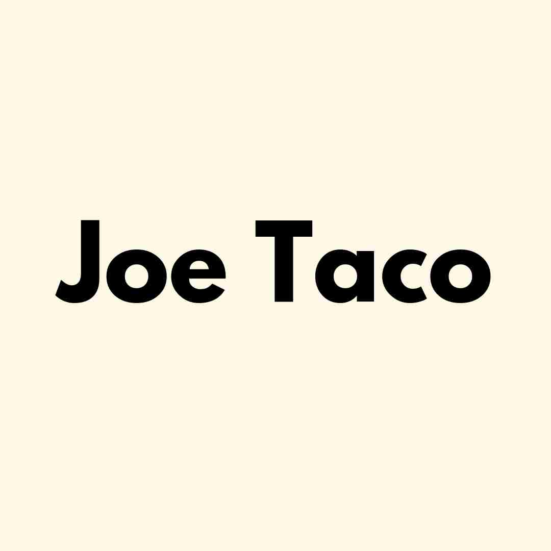 Joe Taco