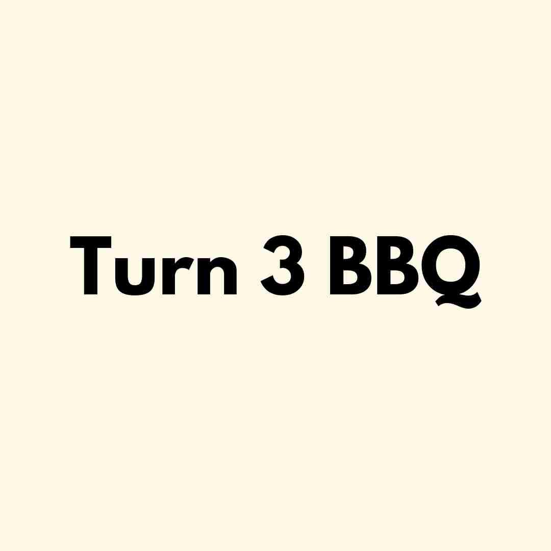 Turn 3 BBQ